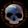 Dead Skeletons - Dead Magick