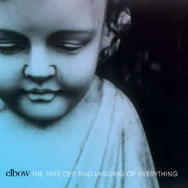 Elbow – The Take Off and Landing of Everything [Fiction, 2014]