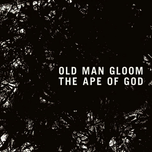 Old Man Gloom – The Ape of God [Profound Lore, 2014]